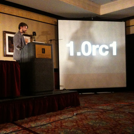 1.0rc1 Announcement at RubyConf 2010 in Burlingame, CA